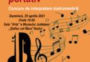 """Concurs de interpretare instrumentală- """"PRIMĂVARA PE PORTATIV"""""""